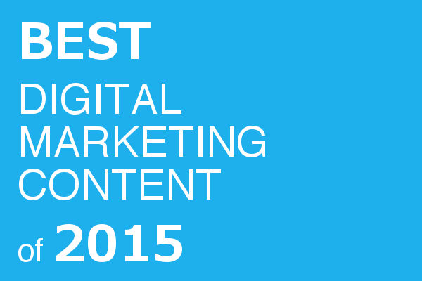 The Best Digital Marketing Content of 2015
